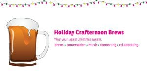 Crafternoon Brews: Christmas Theme! @ Okanagan coLab | Kelowna | British Columbia | Canada