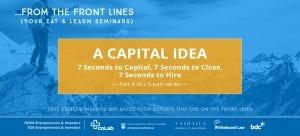 A Capital Idea: 7 Seconds to Capital, 7 Seconds to Close, 7 Seconds to Hire... (part 4/5) @ Okanagan coLab  | Kelowna | British Columbia | Canada
