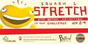 Squash & Stretch Animation Retreat @ Okanagan coLab | Kelowna | British Columbia | Canada