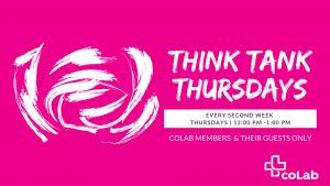 Think Tank Thursdays @ Okanagan coLab   Kelowna   British Columbia   Canada