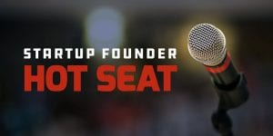 Startup Founder Hot Seat @ Okanagan coLab | Kelowna | British Columbia | Canada