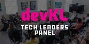 devKL Tech Leaders Panel @ Okanagan coLab - Affinity Hall   Kelowna   British Columbia   Canada